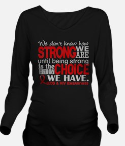 AIDS How Strong We A Long Sleeve Maternity T-Shirt