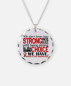 AIDS How Strong We Are Necklace