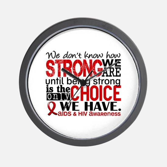 AIDS How Strong We Are Wall Clock