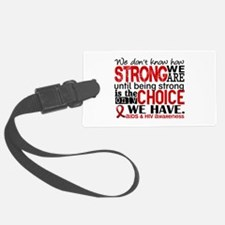 AIDS How Strong We Are Luggage Tag