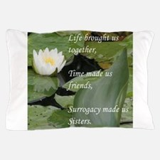 Sisters-LotusFlower... Pillow Case