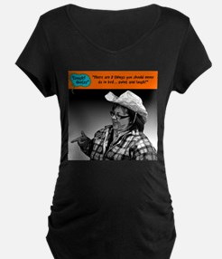There are 2 things you should ne Maternity T-Shirt