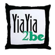 YiaYia to Be Throw Pillow