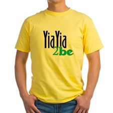 YiaYia to Be T