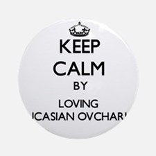 Keep calm by loving Caucasian Ovc Ornament (Round)