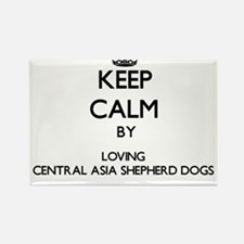 Keep calm by loving Central Asia Shepherd Magnets