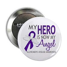 "Alzheimers Hero Now My Angel 2.25"" Button"