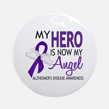 Alzheimers Hero Now My Angel Ornament (Round)