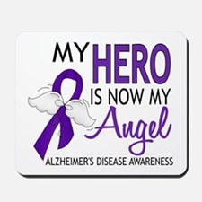 Alzheimers Hero Now My Angel Mousepad