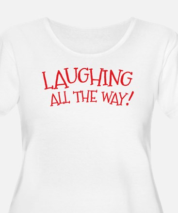 Laughing all the way! Christmas design Plus Size T