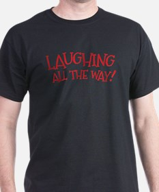 Laughing all the way! Christmas design T-Shirt