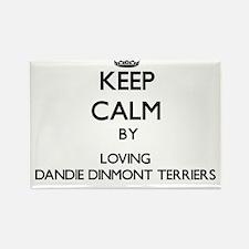 Keep calm by loving Dandie Dinmont Terrier Magnets