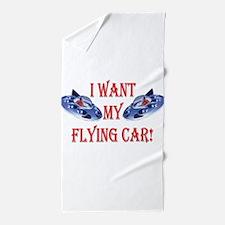 I Want My Flying Car Beach Towel