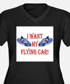 I Want My Flying Car Plus Size T-Shirt