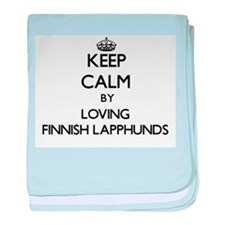 Keep calm by loving Finnish Lapphunds baby blanket