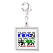 Autism How Strong We Are Silver Square Charm