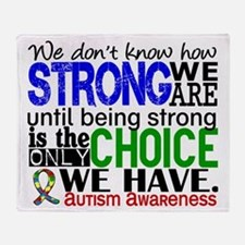 Autism How Strong We Are Throw Blanket