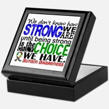 Autism How Strong We Are Keepsake Box