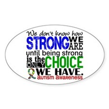 Autism How Strong We Are Decal