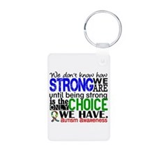 Autism How Strong We Are Keychains