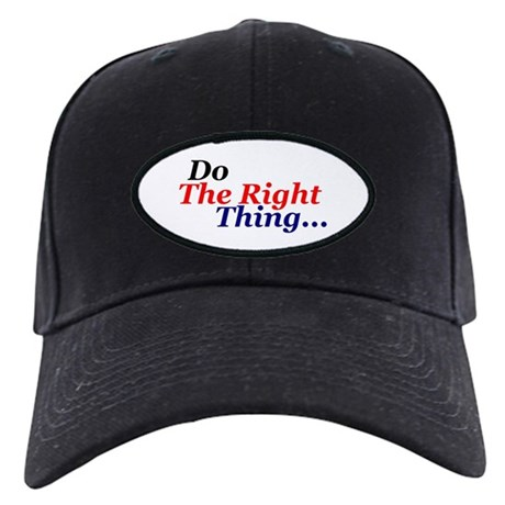 Do the right thing! Black Cap