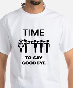 Time To Say Goodbye (Team Groom / S T-Shirt
