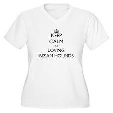 Keep calm by loving Ibizan Hound Plus Size T-Shirt