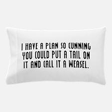 Cunning Pillow Case