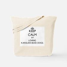 Keep calm by loving Karelian Bear Dogs Tote Bag