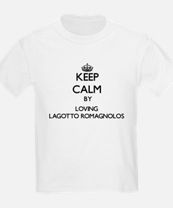 Keep calm by loving Lagotto Romagnolos T-Shirt