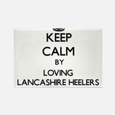 Keep calm by loving Lancashire Heelers Magnets