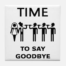 Time To Say Goodbye (Team Groom / Sta Tile Coaster