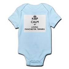 Keep calm by loving Manchester Terriers Body Suit