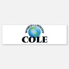 World's Coolest Cole Bumper Bumper Bumper Sticker