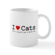 I Love Cats - But I Couldn't Eat A Whol Mug