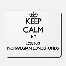 Keep calm by loving Norwegian Lundehunds Mousepad