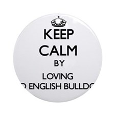 Keep calm by loving Old English B Ornament (Round)