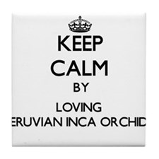 Keep calm by loving Peruvian Inca Orc Tile Coaster