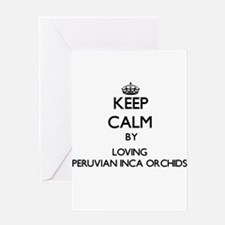 Keep calm by loving Peruvian Inca O Greeting Cards