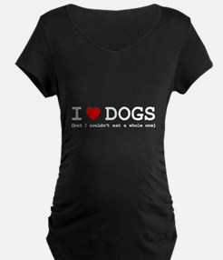 I Love Dogs - But I Couldn' T-Shirt