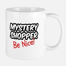 Mystery Shopper - Be Nice! Mug