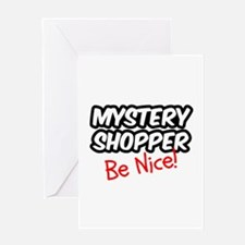 Mystery Shopper - Be Nice! Greeting Card