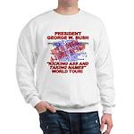 Bush Kicking Ass World Tour Sweatshirt