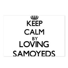 Keep calm by loving Samoy Postcards (Package of 8)