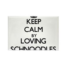 Keep calm by loving Schnoodles Magnets