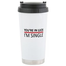 You're In Luck - I'm Si Travel Coffee Mug