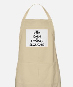 Keep calm by loving Sloughis Apron