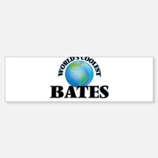 World's Coolest Bates Bumper Bumper Bumper Sticker