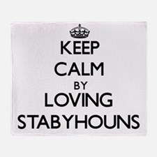 Keep calm by loving Stabyhouns Throw Blanket