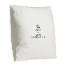 Keep calm by loving Swedish La Burlap Throw Pillow